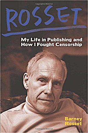 Rosset: My Life in Publishing and How I Fought Censorship New Arrivals