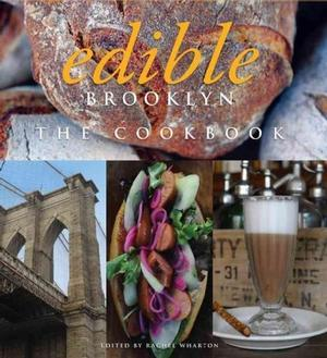 Edible Brooklyn: The Cookbook New York - Cooking
