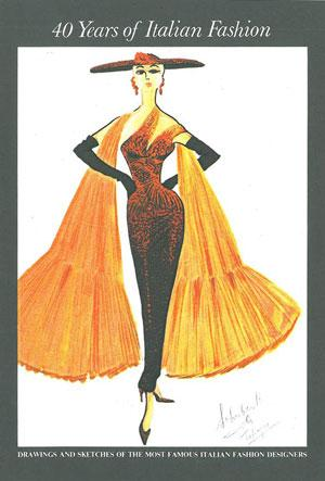 Famous Clothing Designers In The 1940 Years of Italian Fashion