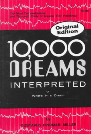 10,000 Dreams Interpreted Divination