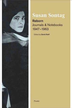 Reborn: Journals and Notebooks, 1947- 1963 Lower Priced Than E-Books