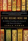 If the Oceans Were Ink: An Unlikely Friendship and a Journey to the Heart of the