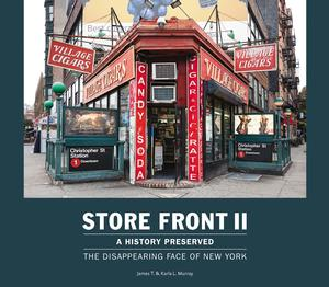 Store Front II - A History Preserved: The Disappearing Face of New York Monographs
