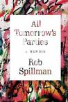 All Tomorrow's Parties: A Memoir Pre-Order Signed
