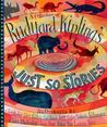 A Collection of Rudyard Kipling's Just So Stories Classics