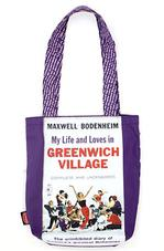 Tote Bag: My Life & Loves in Greenwich Village Strand Exclusives