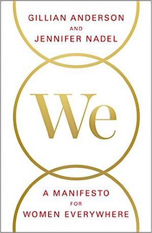 WE: A Manifesto for Women Everywhere Signed New Editions