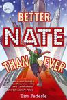 Better Nate Than Ever Middle Readers
