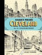 Harvey Pekar's Cleveland: A Tribute with Joyce Brabner, Dean Haspiel, Jeff Newelt and Joseph Remnant