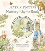 Beatrix Potter's Nursery Rhyme Book Nursery Rhymes