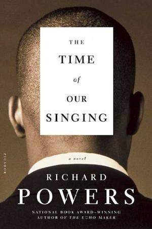 The Time of Our Singing: A Novel Lower Priced Than E-Books