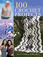 100 Crochet Projects Crochet & Weaving