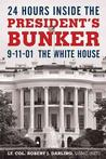 24 Hours Inside the President's Bunker Political Science