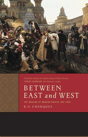 Between East and West: The Origins of Modern Russia: 862-1953 Lower Priced Than E-Books