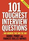 101 Toughest Interview Questions...and Answers That Will Win the Job Careers