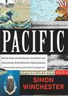 Pacific: Silicon Chips and Surfboards, Coral Reefs and Atom Bombs, Brutal Dictat