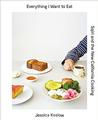 Everything I Want to Eat: Sqirl and the New California Cooking Signed New Editio