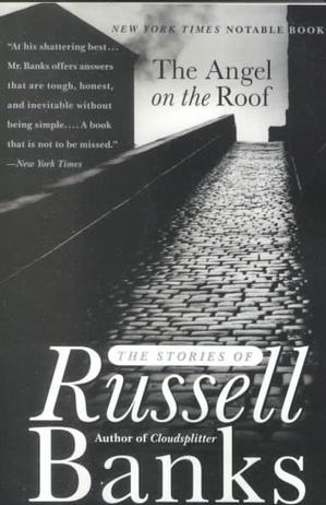 The Angel on the Roof: The Stories of Russell Banks Lower Priced Than E-Books
