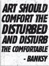 MAG: Banksy-Comfort and Disturb Magnetics