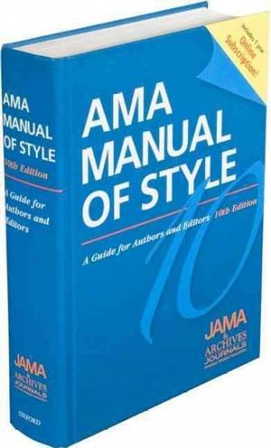 AMA Manual of Style: A Guide for Authors and Editors: Special ...