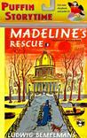 Madeline's Rescue (Puffin Storytime)