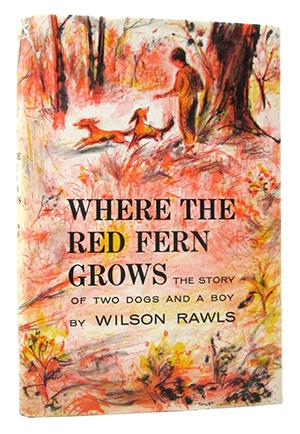 Where The Red Fern Grows : The story of two dogs Rare Books - Children