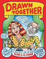 Drawn Together: The Collected Works of R. and A. Crumb Alison Bechdel's Bookshelf