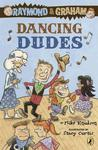 Raymond and Graham: Dancing Dudes