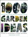 1,000 Garden Ideas: The Best of Everything In a Visual Sourcebook Landscape Arch